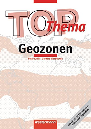 9783141144512: TOP-Themen. Geozonen: Mit aktuellen Farbkarten zu Klima und Vegetation