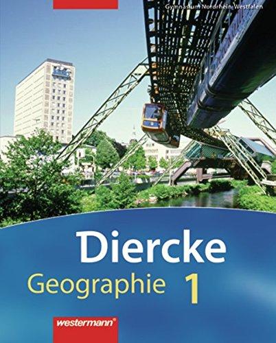 9783141144758: Diercke Geographie 1. Schülerband. Gymnasium. Nordrhein-Westfalen: Ausgabe 2007