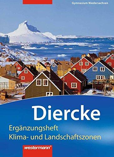 9783141145816: Diercke Erdkunde. Ergänzungsheft. Gymnasien. Niedersachsen: Ergänzungsheft Klima- und Landschaftszonen