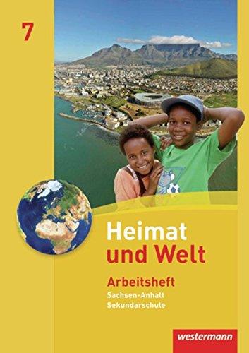 Heimat und Welt 7. Arbeitheft. Sekundarschule. Sachsen-Anhalt: Westermann Schulbuch