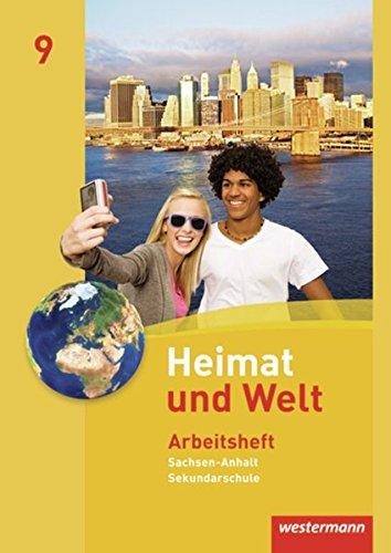 Heimat und Welt 9. Arbeitsheft. Sekundarschule. Sachsen-Anhalt: Westermann Schulbuch