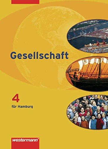 9783141146004: Gesellschaft 4. Sch�lerband. Ausgabe Hamburg