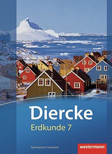 9783141146264: Diercke Erdkunde 7. Schülerband. Gymnasium. Saarland: Ausgabe 2011