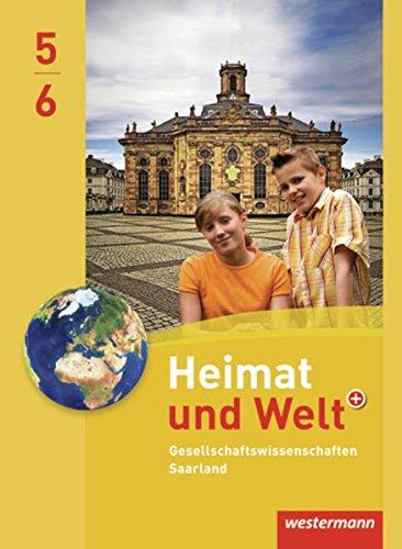 9783141147520: Heimat und Welt Gesellschaftswissenschaften 5 / 6. Schülerband. Saarland