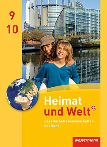 9783141147582: Heimat und Welt Gesellschaftswissenschaften 9 / 10. Schülerband. Saarland: Ausgabe 2012