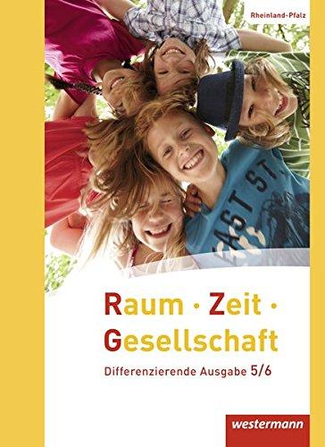 9783141148190: Raum - Zeit - Gesellschaft 5 / 6. Schülerband. Rheinland-Pfalz: Ausgabe 2016