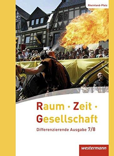 9783141148206: Raum - Zeit - Gesellschaft 7 / 8. Schülerband. Rheinland-Pfalz: Ausgabe 2016