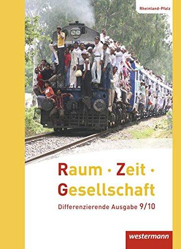 9783141148213: Raum - Zeit - Gesellschaft 9 /10. Schülerband. Rheinland-Pfalz: Ausgabe 2016