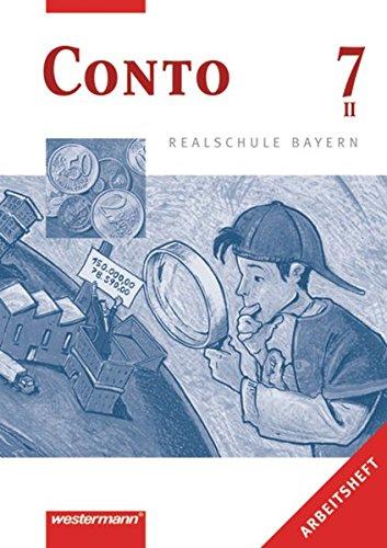 9783141161175: Conto 7. Arbeitsheft. Realschule. Bayern. Betriebswirtschaftslehre/ Rechnungswesen. (Lernmaterialien)