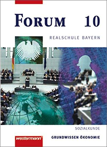 9783141161335: Forum 10. Schülerbuch. Realschule. Bayern: Wirtschaft und Recht