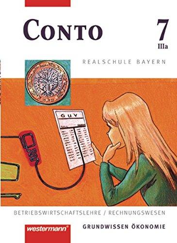 9783141162851: Conto 7 IIIa. (3a) Schülerband. Realschule. Bayern