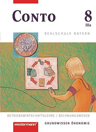 9783141162868: Conto 8 IIIa (3a). Schülerband. Realschulen. Bayern