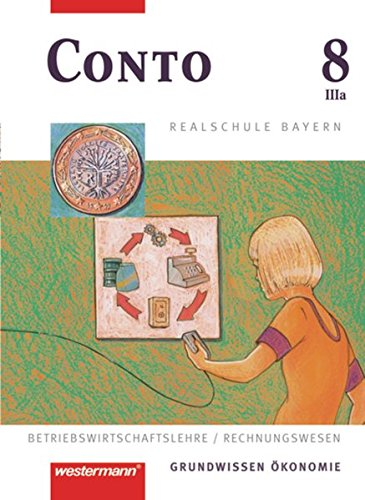 9783141162868: Conto Realschule Bayern: Conto 8 IIIa (3a). Schulerband. Realschulen. Bayern
