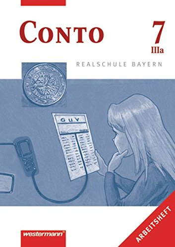 9783141162950: Conto 7. Arbeitsheft IIIa.  Realschule. Bayern
