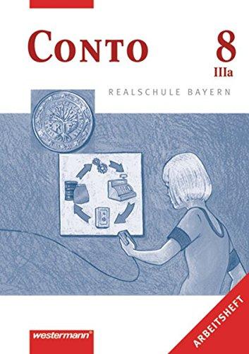 9783141162967: Conto für Realschulen 8 III a (3a). Arbeitsheft. Bayern
