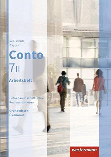 9783141163476: Conto 7 II. Arbeitsheft. Realschulen. Bayern