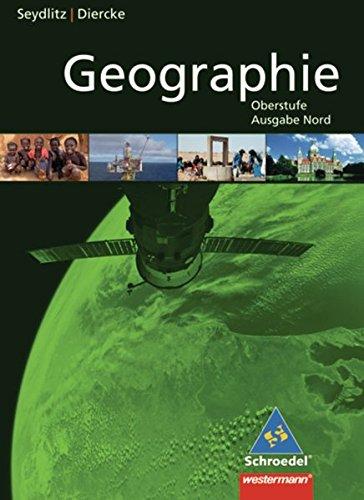 9783141170702: Seydlitz / Diercke Geographie. Schülerband. Sekundarstufe 2. Niedersachsen: Ausgabe 2010 - Ausgabe Nord