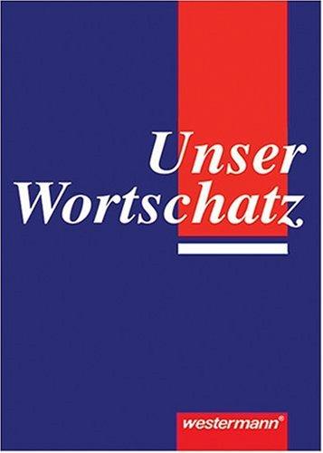 9783141205817: Unser Wortschatz. (Lernmaterialien)