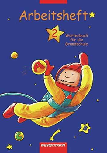 9783141205923: Wörterbuch für die Grundschule 2. Arbeitsheft. (Lernmaterialien)