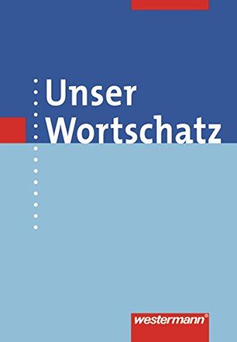 9783141206005: Unser Wortschatz. Wörterbuch. Allgemeine Ausgabe