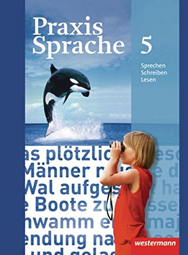 9783141207750: Praxis Sprache 5. Schülerband. Realschule, Gesamtschule