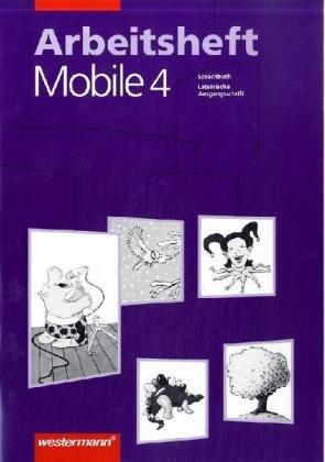 9783141208740: Mobile. Sprachbuch 4. Arbeitshefte. Lateinische Ausgangsschrift. RSR
