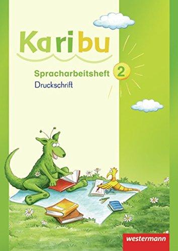 9783141209150: Karibu 2. Spracharbeitsheft. Druckschrift: Ausgabe 2009