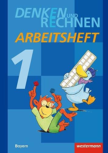 Denken und Rechnen 1. Arbeitsheft. Grundschule. Bayern: Westermann Schulbuch