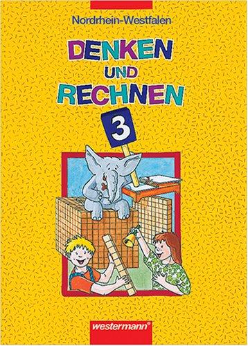 9783141211436: Denken und Rechnen 3. Schülerbuch. Ausgabe Nordrhein-Westfalen.