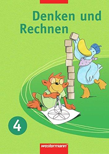 9783141212242: Denken und Rechnen 4. Sch�lerband. f�r Grundschulen. Nordrhein-Westfalen, Niedersachsen und Schleswig-Holstein