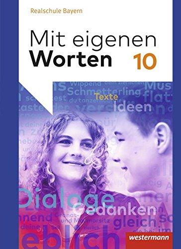 9783141212655: Mit eigenen Worten 10. Schülerband. Sprachbuch für bayerische Realschulen