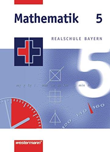 9783141216554: Mathematik 5. Realschule Bayern