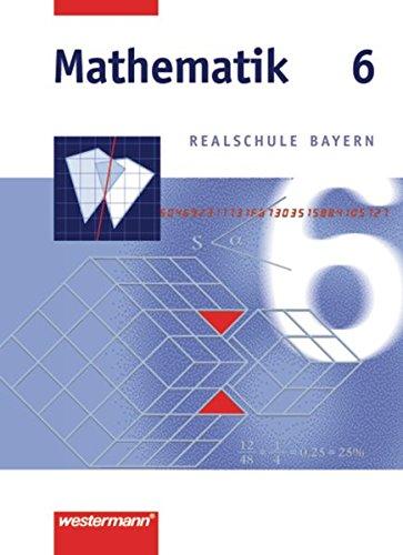 9783141216561: Mathematik 6. Realschule Bayern
