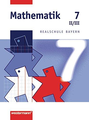 9783141216578: Mathematik 7. Realschule Bayern. WPF 2/3