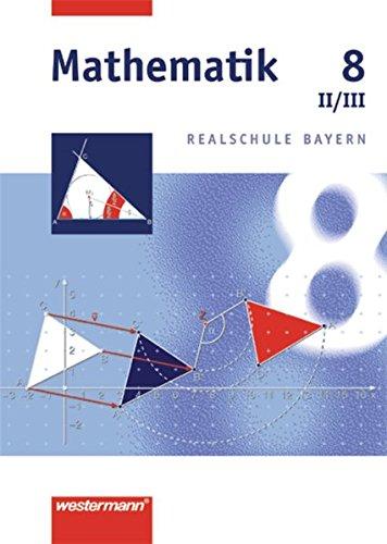 Mathematik 8. Realschule Bayern. WPF 2/3: Wahlpflichtfachergruppe: Johannes Dlugosch,Franz-Josef Gotz,Bernd