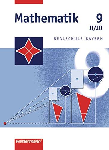 9783141216592: Mathematik 9. Realschule Bayern. WPF 2 und 3