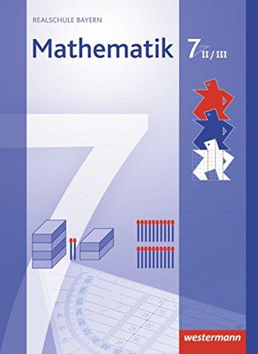 Mathematik 7. Sch??lerband. WPF 2/3. Realschule. Bayern