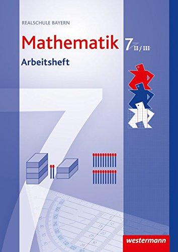 Mathematik 7. Arbeitsheft. Realschule. Bayern. WPF 2