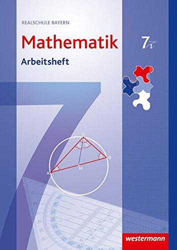 9783141217698: Mathematik 7. Arbeitsheft mit Lösungen. WPF1. Realschule. Bayern: Ausgabe 2009