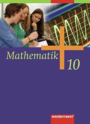 9783141218305: Mathematik 10. Schülerband. Allgemeine Ausgabe: Ausgabe 2006. Rheinland-Pfalz, Saarland