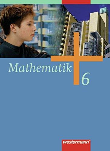 9783141218367: Mathematik 6. Schülerband. Gesamtschule: Bremen, Hamburg, Nordrhein-Westfalen, Niedersachsen, Schleswig-Holstein. Zum Kernlehrplan Nordrhein-Westfalen und zum Kerncurriculum Niedersachsen