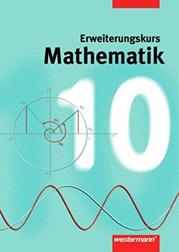 9783141218701: Mathematik 10. Erweiterungskurs. Niedersachsen, Nordrhein-Westfalen, Hamburg. Gesamtschule