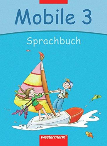 9783141222135: Mobile. Sprachbuch 3. Schülerband. Bremen, Hamburg, Niedersachsen, Rheinland-Pfalz, Schleswig-Holstein, Saarland