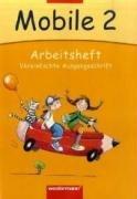 Mobile. Sprachbuch 2. Arbeitsheft. Vereinfachte Ausgangsschrift. Bremen, Hamburg, Niedersachsen, ...