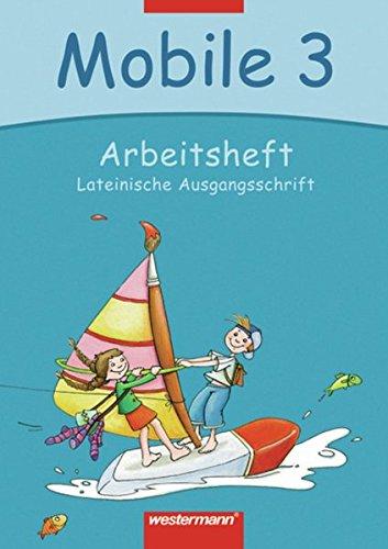 9783141222333: Mobile. Sprachbuch 3. Arbeitsheft. Lateinische Ausgangsschrift. Bremen, Hamburg, Niedersachsen, Rheinland-Pfalz, Schleswig-Holstein, Saarland