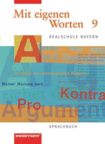 9783141222494: Mit eigenen Worten - Sprachbuch für bayerische Realschulen Ausgabe 2001: Schülerband 9