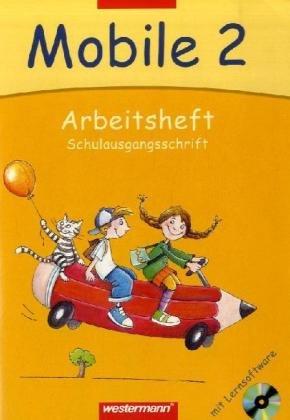 Mobile. Sprachbuch 2. Arbeitsheft mit CD-ROM. Schulausgangsschrift.