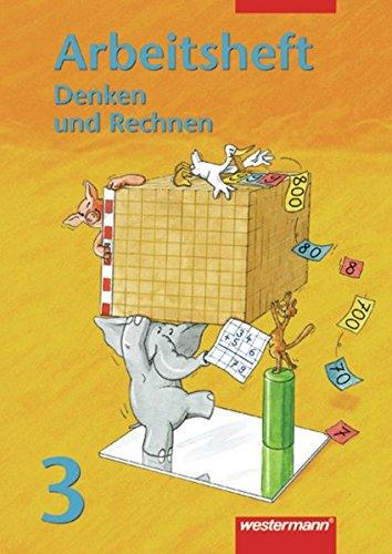 9783141224436: Denken und Rechnen 3. Arbeitsheft: Hamburg, Hessen, Nordrhein-Westfalen, Rheinland-Pfalz, Schleswig-Holstein, Saarland