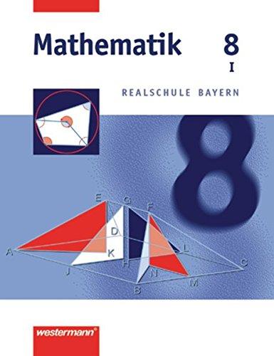 9783141226584: Mathematik 8. Realschule Bayern. WPF 1: Wahlpflichtfächergruppe I