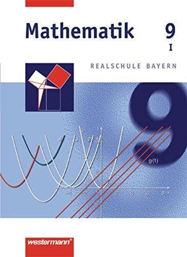 9783141226591: Mathematik 9 - Realschule Bayern / WPF 1: Wahlpflichtfächergruppe I